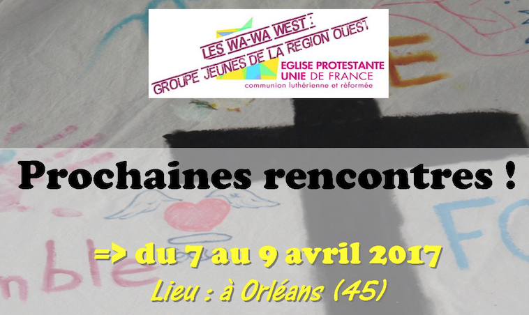 Wawa West : prochain Week-end en Avril !